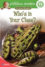 Cover of: Who's in Your Class?, Level 4 (Lithgow Palooza Readers)