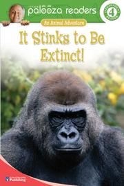 Cover of: It Stinks to Be Extinct!, Level 4 (Lithgow Palooza Readers)