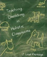 Cover of: Teaching decoding in holistic classrooms