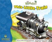 Cover of: This Little Train (Noodlebug) | Pam Schiller