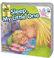 Cover of: Sleep, My Little One (Read & Sing Along) | Kim Mitzo Thompson, Karen Mitzo Hilderbrand