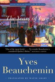 Cover of: The Years of Fire | Yves Beauchemin