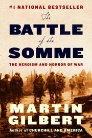 Cover of: The Battle of the Somme: The Heroism and Horror of War