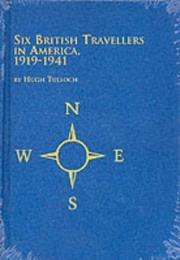 Cover of: Six British travellers in America, 1919-1941
