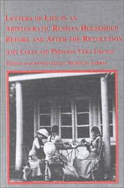 Cover of: Letters of life in an aristocratic Russian household before and after the Revolution