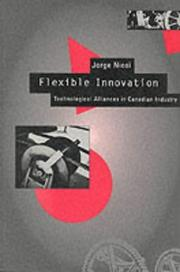 Cover of: Flexible Innovation: Technological Alliances in Canadian Industry