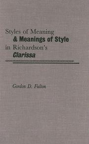 Cover of: Styles of meaning and meanings of style in Richardson's Clarissa