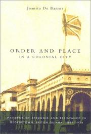 Cover of: Order and place in a colonial city | Juanita De Barros