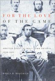 Cover of: For the love of the game | Nancy Barbara Bouchier