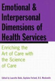 Cover of: Emotional and Interpersonal Dimensions of Health Services |
