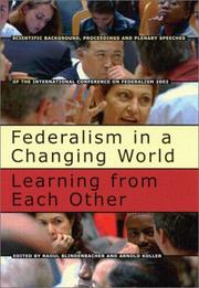 Cover of: Federalism in a Changing World-Learning from Each Other |