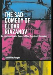 Cover of: The Sad Comedy of El'Dar Riazanov: An Introduction to Russia's Most Popular Filmmaker