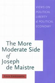 Cover of: The More Moderate Side of Joseph De Maistre | Cara Camcastle