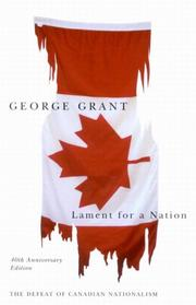 Cover of: Lament for a Nation | George Grant
