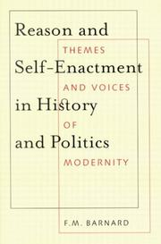 Cover of: Reason and Self-Enactment in History and Politics | F. M. Barnard