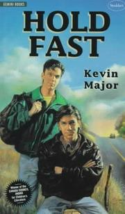 Hold Fast by Kevin Major