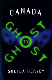 Cover of: Canada ghost to ghost