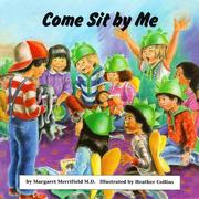 Cover of: Come sit by me | Margaret Merrifield