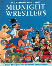 Cover of: Matthew and the midnight wrestlers