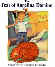 Cover of: The Fear of Anglina Domino | Budge Wilson