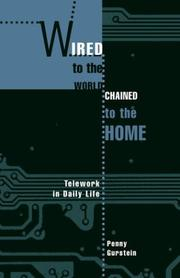 Cover of: Wired to the world, chained to the home | Penny Gurstein