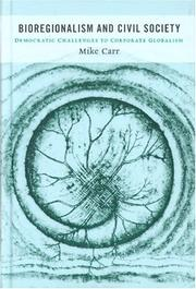 Cover of: Bioregionalism and civil society | Mike Carr