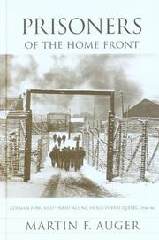 Cover of: Prisoners of the Home Front | Martin F. Auger