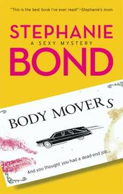 Cover of: Body Movers | Stephanie Bond