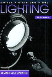 Cover of: Motion picture and video lighting