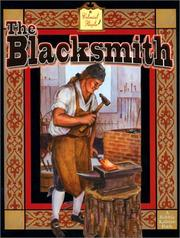 Cover of: The Blacksmith (Colonial People) | Bobbie Kalman