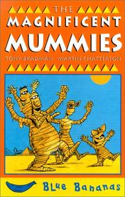 Cover of: The Magnificent Mummies (Bananas) | Tony Bradman