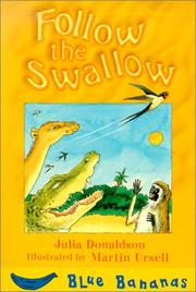 Cover of: Follow the swallow