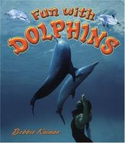 Cover of: Fun With Dolphins (Kalman, Bobbie, Dolphin Worlds.)