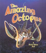 Cover of: The Amazing Octopus (The Living Oceans, 4) | Bobbie Kalman