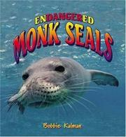 Cover of: Endangered Monk Seals (Earth's Endangered Animals, 2)