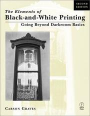 Cover of: The Elements of Black and White Printing