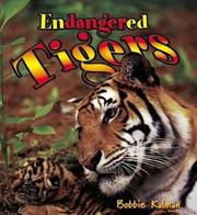 Cover of: Endangered Tigers (Earth's Endangered Animals, 1)