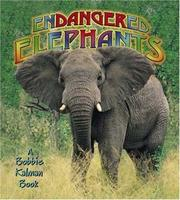Cover of: Endangered Elephants (Earth's Endangered Animals)