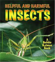 Cover of: Helpful And Harmful Insects (The World of Insects)