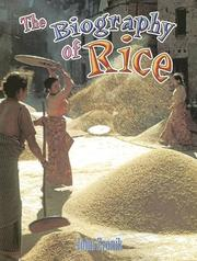 Cover of: The biography of rice | John Paul Zronik