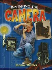 Cover of: Inventing the camera | Joanne Richter