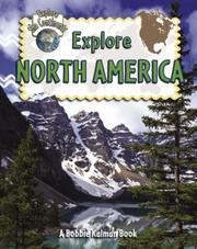 Cover of: Explore North America (Explore the Continents)