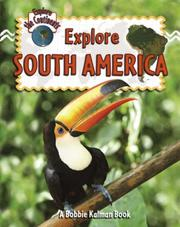 Cover of: Explore South America (Explore the Continents)