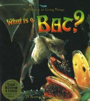 What Is a Bat? (The Science of Living Things)