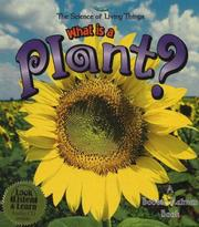 Cover of: What is a Plant? (The Science of Living Things)