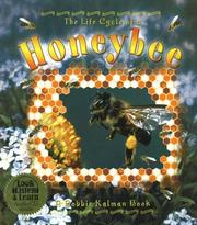 Cover of: The Life Cycle of a Honeybee (The Life Cycle)