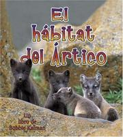 Cover of: El Habitat Del Artico/ The Arctic Habitat (Introduccion a Los Habitats/ Introduction to Habitats)
