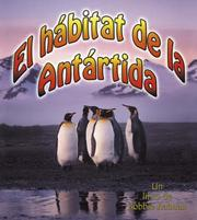 Cover of: El Habitat De La Antartida/ The Antarctic Habitat (Introduccion a Los Habitats/ Introduction to Habitats)