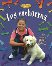 Cover of: Los cachorros / written by Rebecca Sjonger and Bobbie Kalman