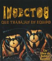 Cover of: Insects That Work Together